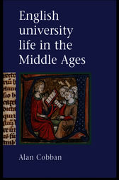 English University Life In The Middle Ages by Alan Cobban