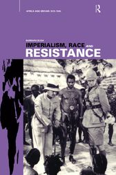 Imperialism, Race and Resistance by Barbara Bush