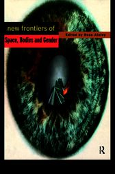 New Frontiers of Space, Bodies and Gender by Rosa Ainley *Nfa*