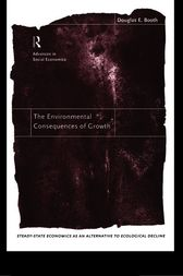 The Environmental Consequences of Growth by Douglas Booth