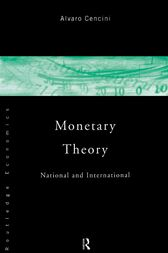 Monetary Theory by Alvaro Cencini