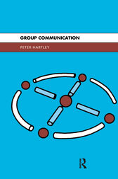 Group Communication by Peter Hartley