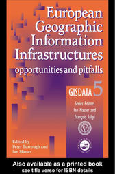 European Geographic Information Infrastructures by Peter A. Burrough
