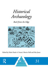 Historical Archaeology by Pedro Paulo A. Funari