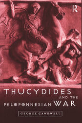 Thucydides and the Peloponnesian War by George Cawkwell