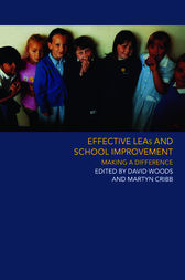 Effective LEAs and School Improvement by Martyn Cribb