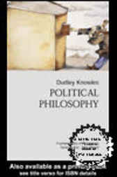 Political Philosophy by Dudley Knowles