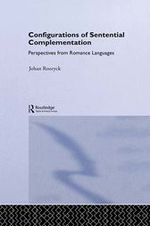 Configurations of Sentential Complementation by Johan Rooryck