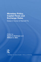 Monetary Policy, Capital Flows and Exchange Rates by William Allen