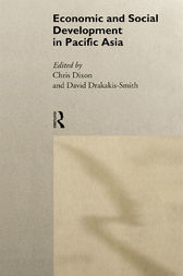 Economic and Social Development in Pacific Asia by Chris Dixon