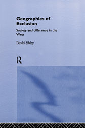 Geographies of Exclusion by David Sibley