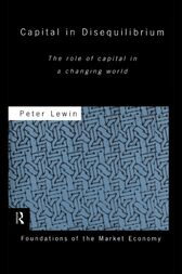 Capital in Disequilibrium by Peter Lewin