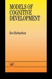 Models Of Cognitive Development by Dr Ken Richardson