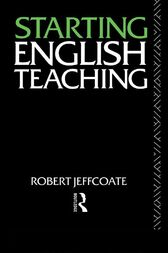 Starting English Teaching by Robert Jeffcoate
