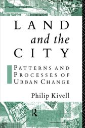 Land and the City by Philip Kivell