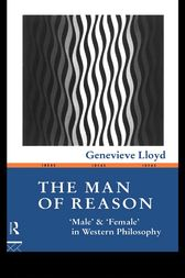 The Man of Reason by Genevieve Lloyd