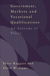 Government, Markets and Vocational Qualifications by Peter Raggatt