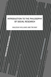 An Introduction To The Philosophy Of Social Research by Tim May
