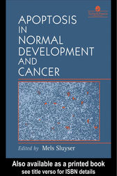 Apoptosis in Normal Development and Cancer by M Sluyser