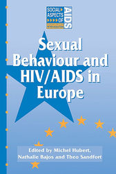 Sexual Behaviour and HIV/AIDS in Europe by Nathalie Bajos