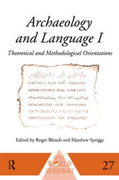 Archaeology and Language I by Roger Blench