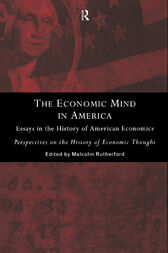 The Economic Mind in America by Malcolm Rutherford