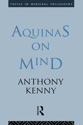 Aquinas on Mind by Sir Anthony Kenny