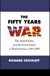 The Fifty Years War by Richard Crockatt