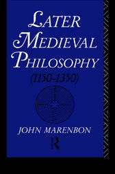 Later Medieval Philosophy by John Marenbon