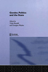 Gender, Politics and the State by Vicky Randall