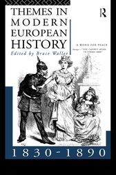 Themes in Modern European History 1830-1890