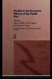 Studies in the Economic History of the Pacific Rim by Dennis O. Flynn