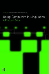 Using Computers in Linguistics by Helen Aristar Dry