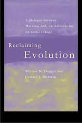 Reclaiming Evolution by William Dugger
