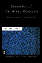 Dynamics of the Mixed Economy by Sanford Ikeda