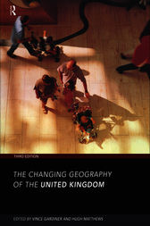 The Changing Geography of the UK 3rd Edition by Hugh Matthews