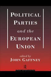 Political Parties and the European Union by John Gaffney
