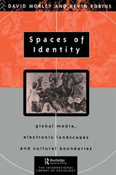 Spaces of Identity by David Morley