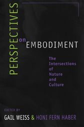 Perspectives on Embodiment by Gail Weiss