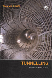 Tunnelling by Alan Muir Wood