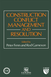 Construction Conflict Management and Resolution by P. Fenn