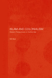 Islam and Colonialism: Western Perspectives on Soviet Asia