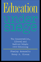 Education Under Siege by Stanley Aronowitz