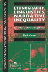 Ethnography, Linguistics, Narrative Inequality by Dell Hymes