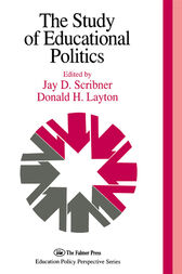 The Study Of Educational Politics by Jay D. Scribner