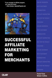 Successful Affiliate Marketing for Merchants by Shawn Collins