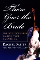 There Goes the Bride by Rachel Safier