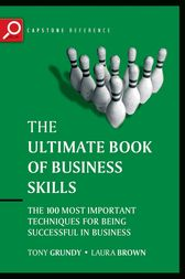 The Ultimate Book of Business Skills by Tony Grundy