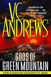Gods of Green Mountain by V.C. Andrews