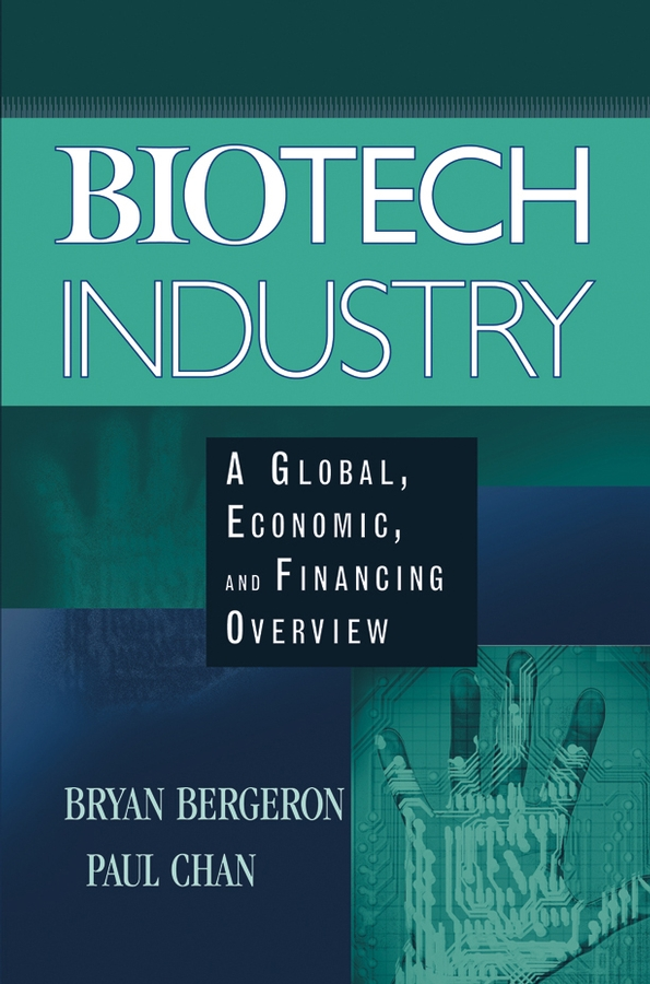 Download Ebook Biotech Industry by Bryan Bergeron Pdf